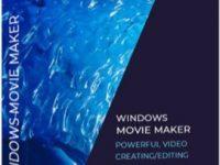 Windows Movie Maker Crack 2021 With Registration